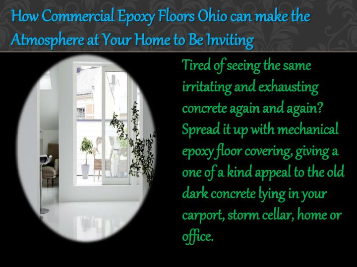 How Commercial Epoxy Floors Ohio can make the Atmosphere at Your Home to Be Inviting