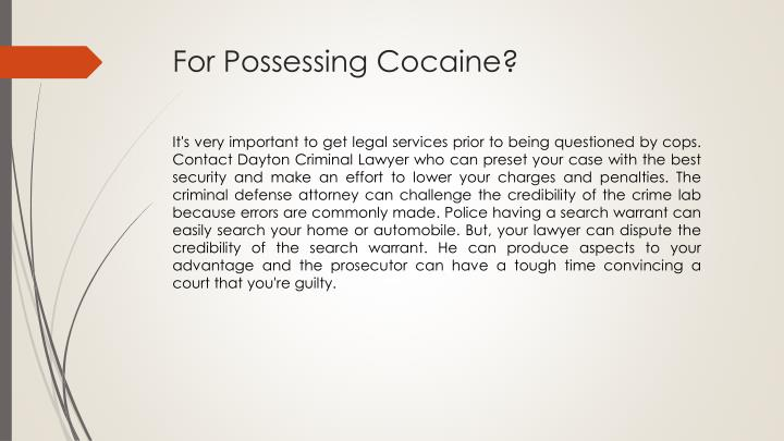 For Possessing Cocaine?