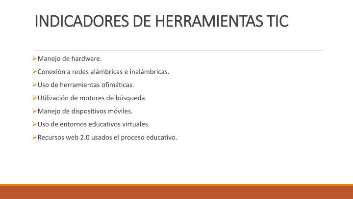 INDICADORES DE HERRAMIENTAS TIC