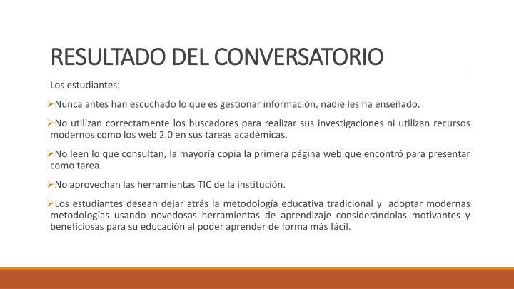 RESULTADO DEL CONVERSATORIO