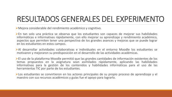 RESULTADOS GENERALES DEL EXPERIMENTO