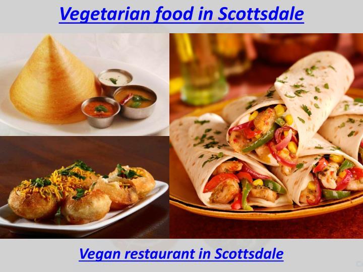 Vegetarian food in Scottsdale
