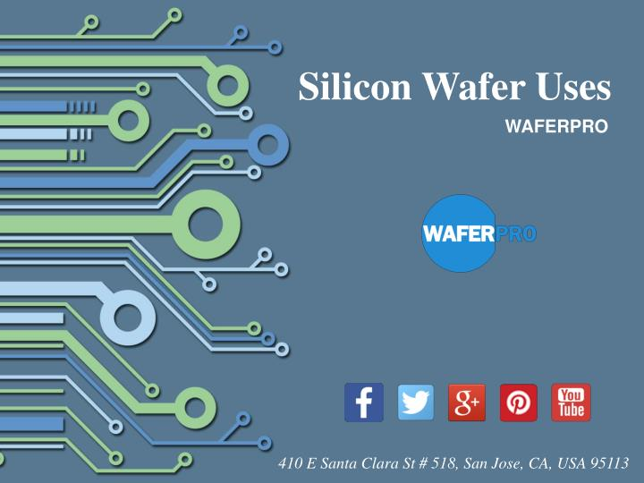 Silicon Wafer Uses