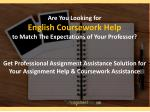 are you looking for english coursework help to match the expectations of your professor