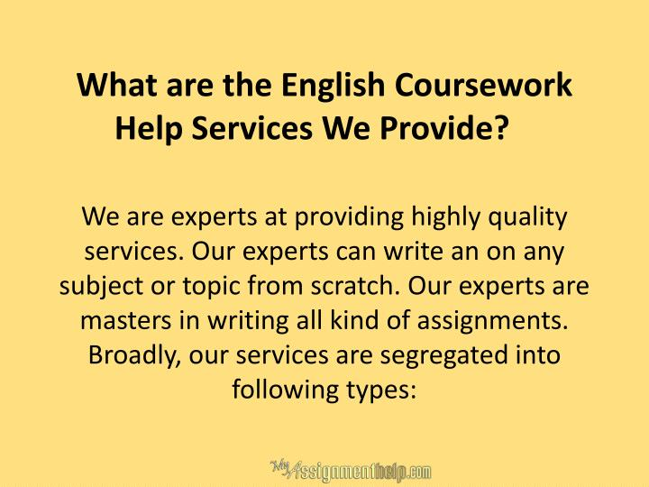 What are the English Coursework Help Services We Provide?