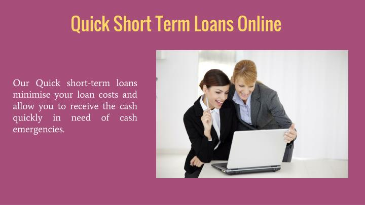 Quick Short Term Loans Online