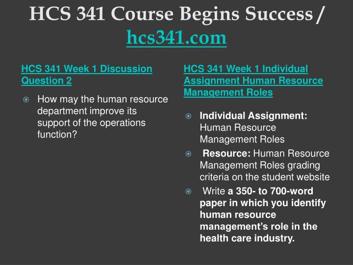 Hcs 341 course begins success hcs341 com2