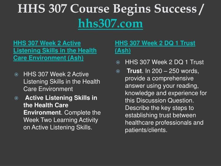 Hhs 307 course begins success hhs307 com2