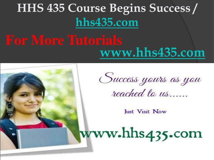 Hhs 435 course begins success hhs435 com
