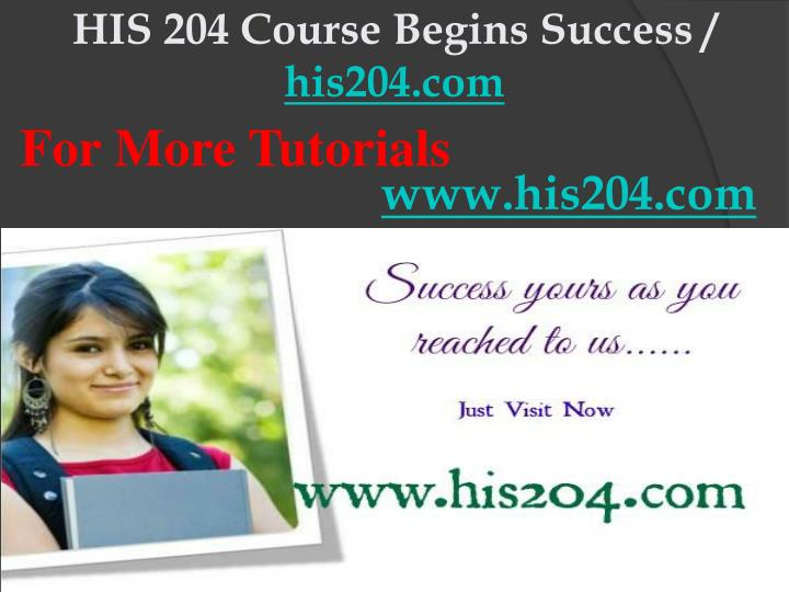 His 204 course begins success his204 com