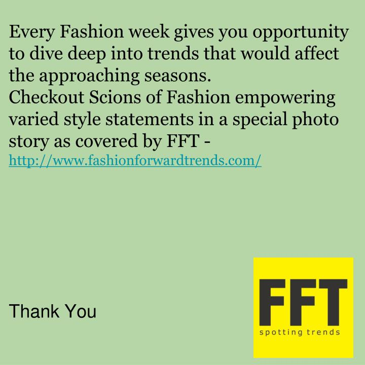 Every Fashion week gives you opportunity to dive deep into trends that would affect the approaching seasons.