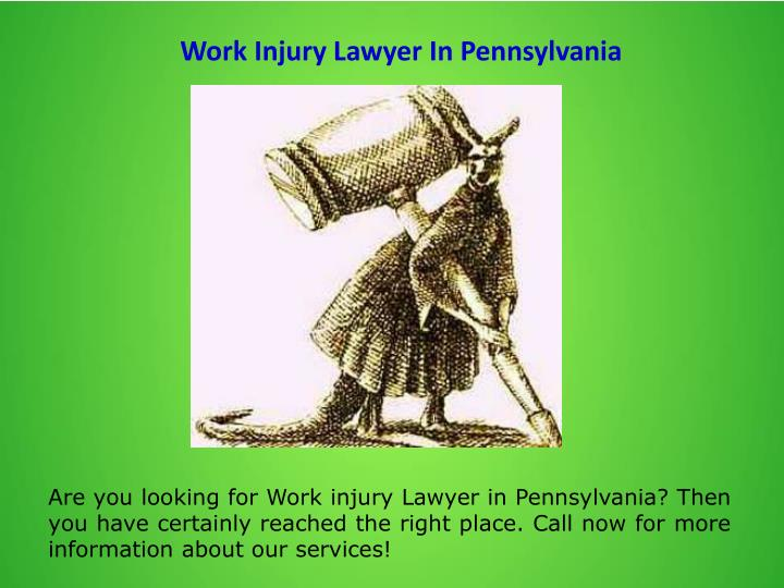 Work Injury Lawyer In Pennsylvania