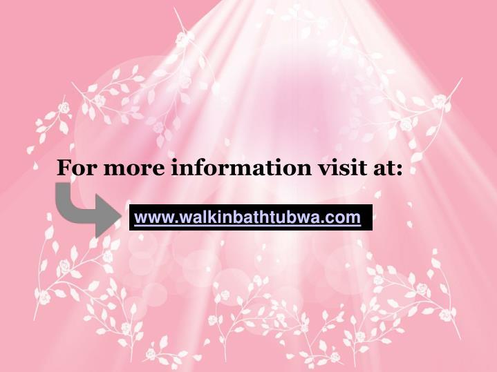 For more information visit at: