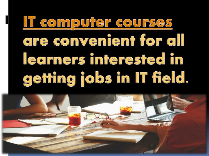 IT computer courses