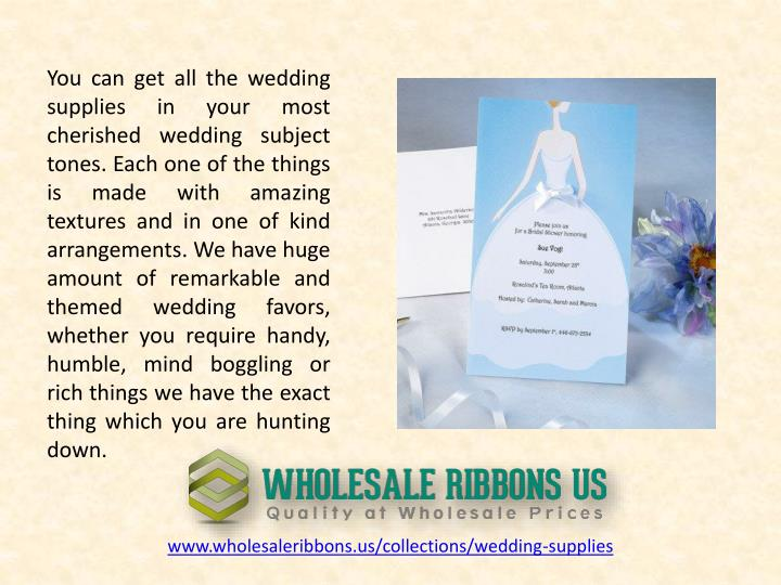 You can get all the wedding supplies in your most cherished wedding subject tones. Each one of the things is made with amazing textures and in one of kind arrangements. We have huge amount of remarkable and themed wedding favors, whether you require handy, humble, mind boggling or rich things we have the exact thing which you are hunting down.