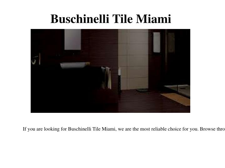 Buschinelli Tile Miami