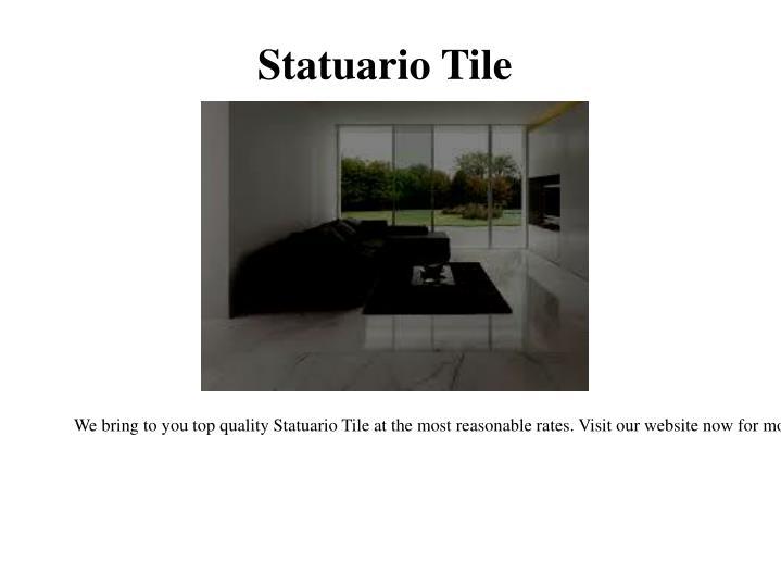 Statuario Tile