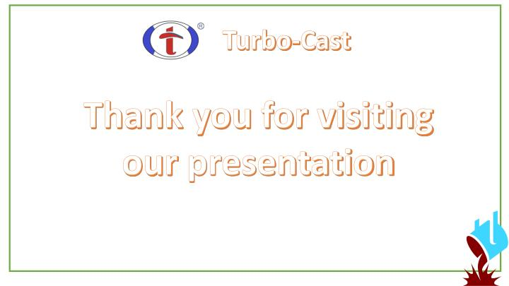 Turbo-Cast