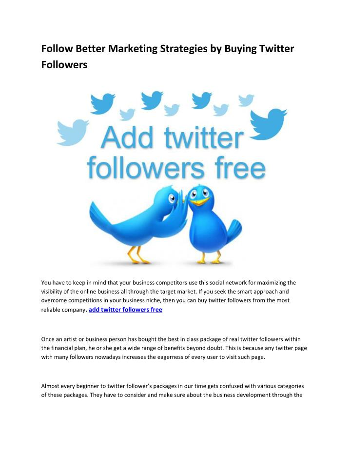 Follow Better Marketing Strategies by Buying Twitter