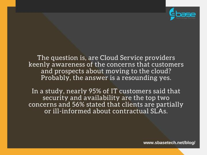 The question is, are Cloud Service providers