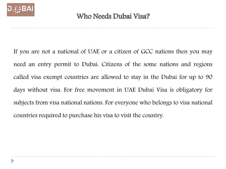 Who needs dubai visa