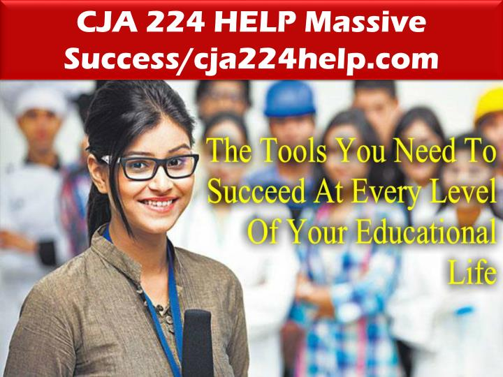 CJA 224 HELP Massive Success/cja224help.com