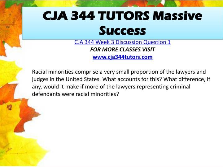 CJA 344 TUTORS Massive Success