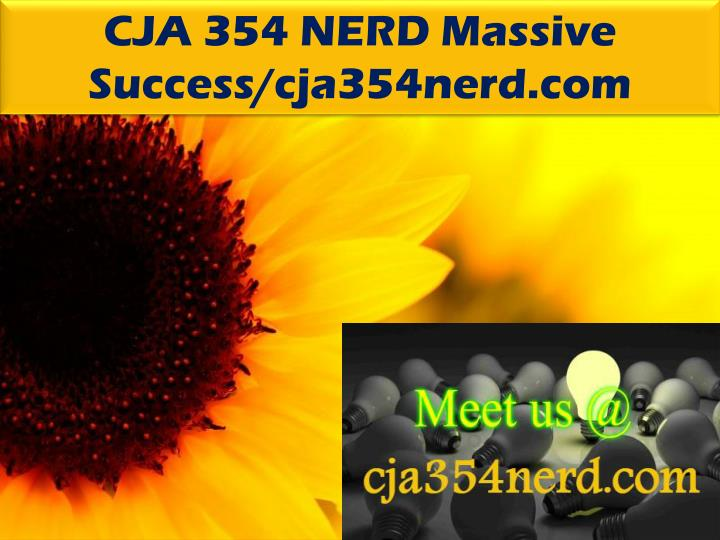 CJA 354 NERD Massive Success/cja354nerd.com