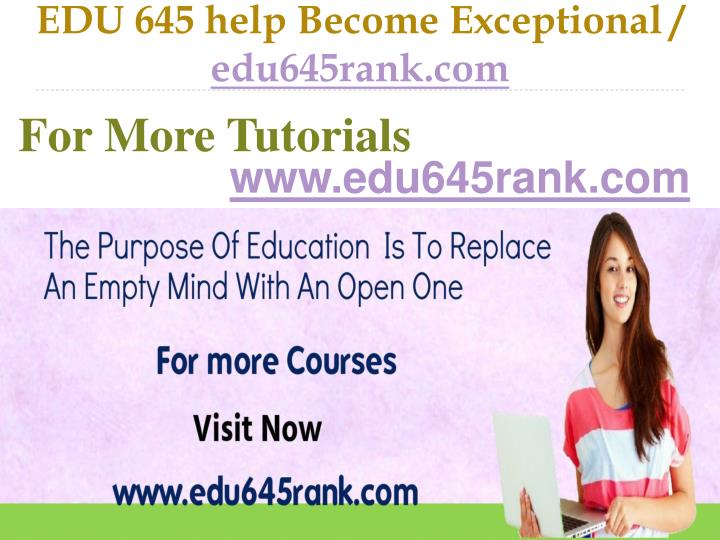 Edu 645 help become exceptional edu645rank com