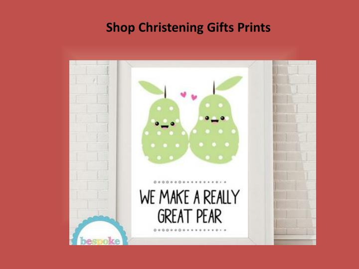 Shop Christening Gifts Prints