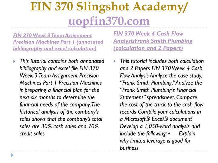 FIN 370 Slingshot Academy/