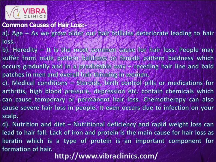 Common Causes of Hair Loss:-