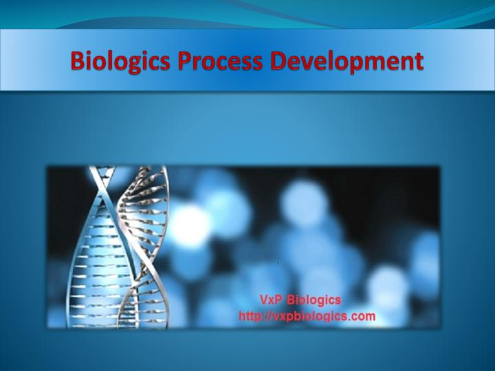 Biologics Process Development