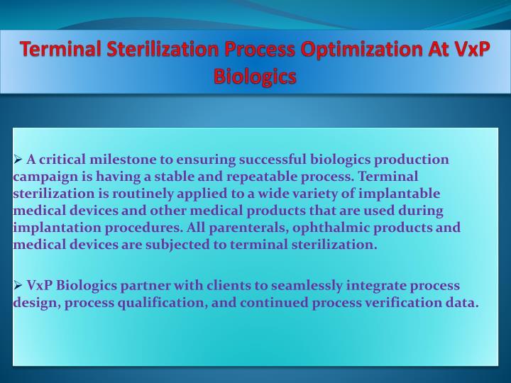 Terminal Sterilization Process Optimization At