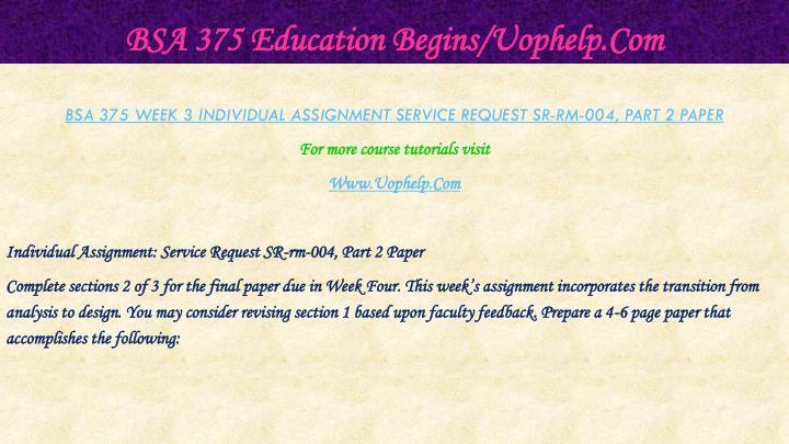 BSA 375 Education Begins/Uophelp.Com