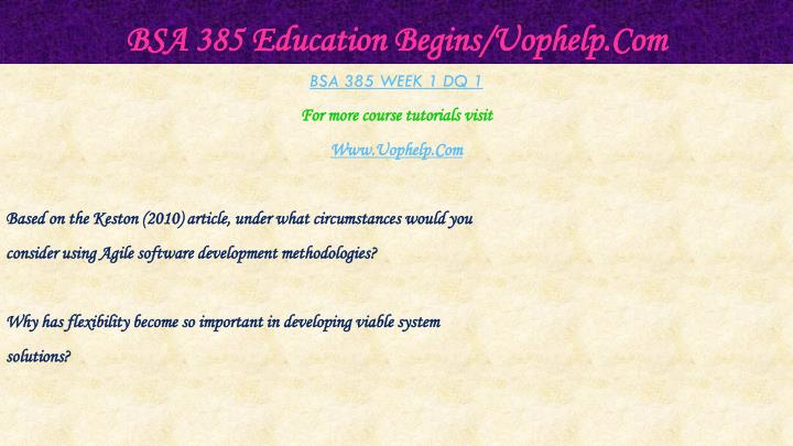 Bsa 385 education begins uophelp com2