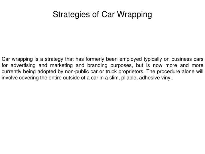 Strategies of Car Wrapping