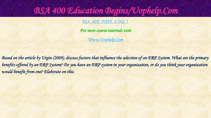 BSA 400 Education Begins/Uophelp.Com