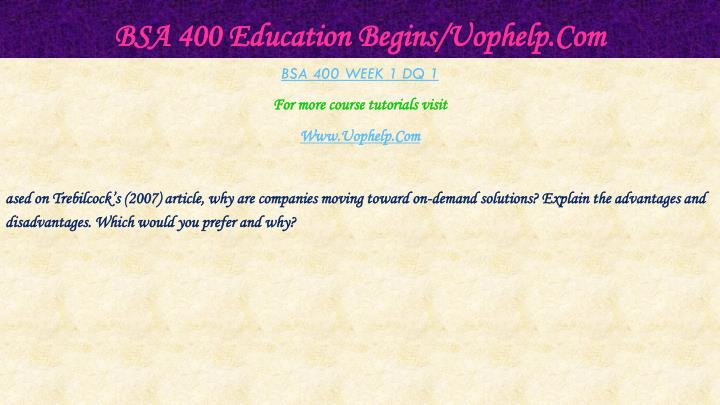 Bsa 400 education begins uophelp com2