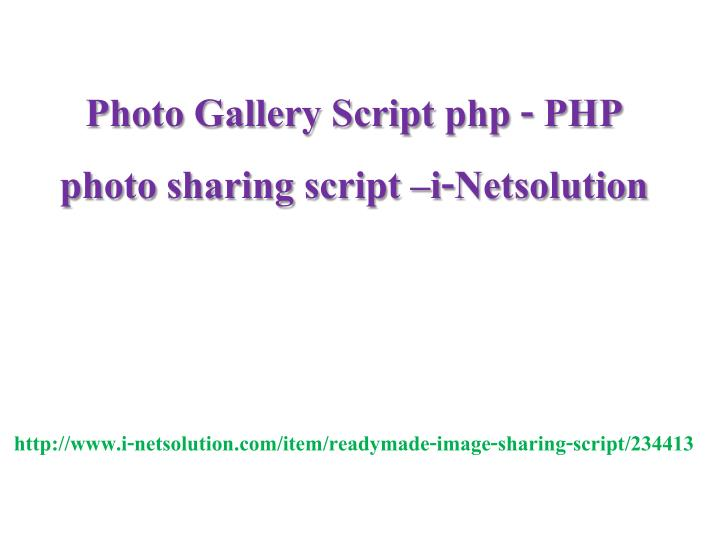 Photo gallery script php php photo sharing script i netsolution