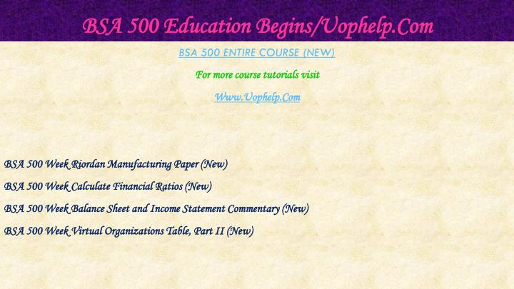 Bsa 500 education begins uophelp com1