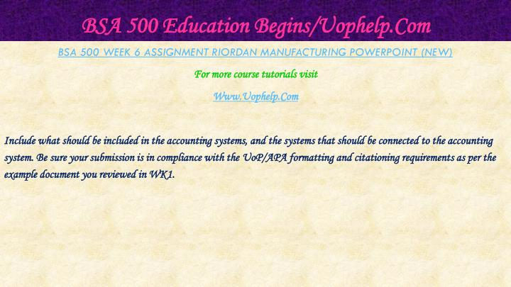 BSA 500 Education Begins/Uophelp.Com