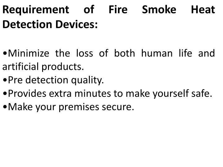 Requirement of Fire Smoke Heat Detection Devices: