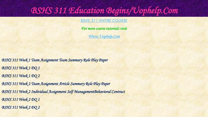 Bshs 311 education begins uophelp com1