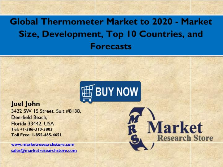 Global Thermometer Market to 2020 - Market