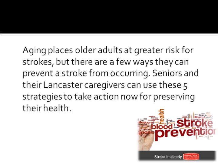 5 steps seniors can take to reduce the risk of strokes