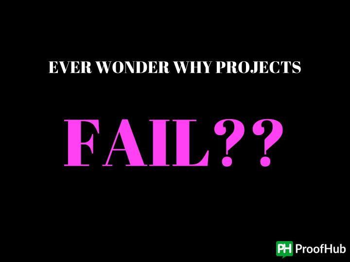 EVER WONDER WHY PROJECTS