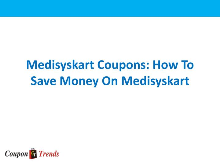Medisyskart coupons how to save money on medisyskart