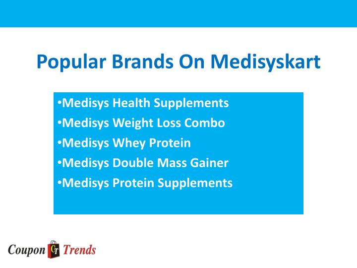 Popular brands on medisyskart