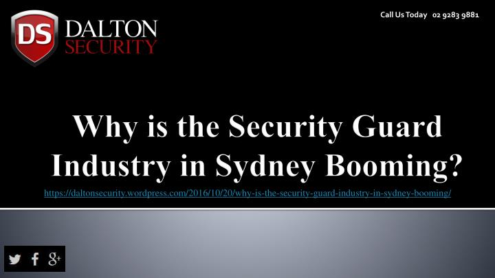 Why is the security guard industry in sydney booming